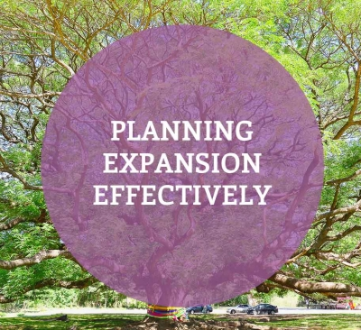 Planning Expansion Effectively