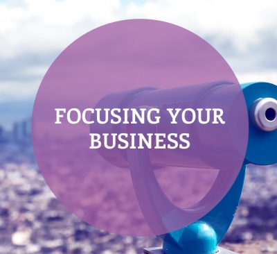 Focusing Your Business