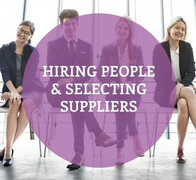 Hiring People & Selecting Suppliers